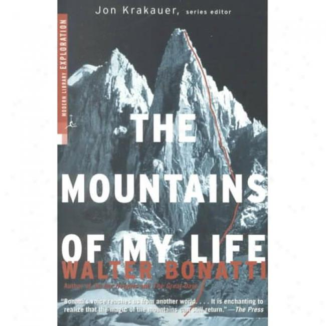 The Mountains Of My Life By Walter Bonatti, Isbn 037575640x