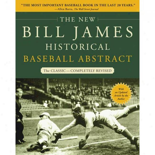 The New Bill Jajes Historical Baseball Abstract By Bill James, Isbn 0743227220