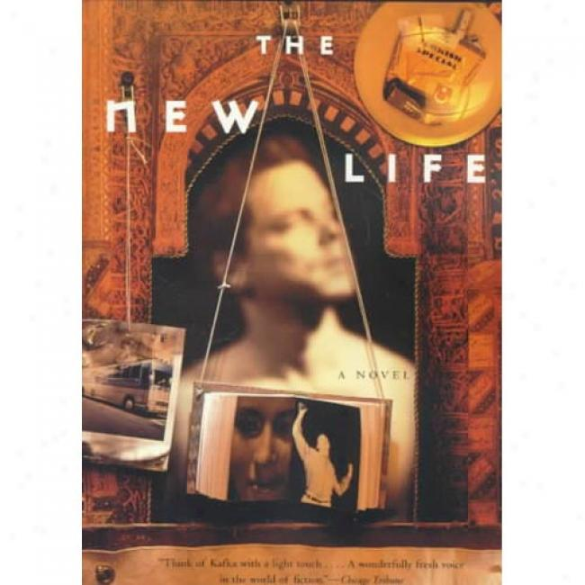 The New Life By Orhan Pamuk, Isbn 0375701710