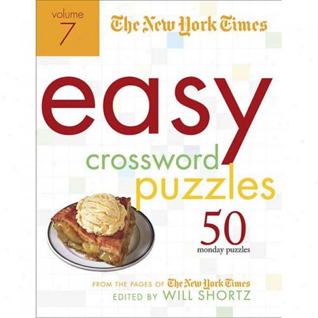 The New York Times Easy Crossword Puzzles: 50 Monday Puzzles From The Pages Of The New York Times