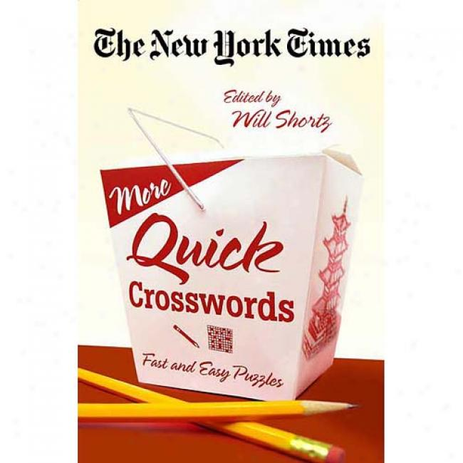 The New York Times More Quick Crosswords: Fast And Quiet Puzzles