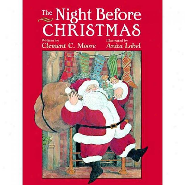 The Night Before Christmas By Clement C. Moore, Isbn 0375824146