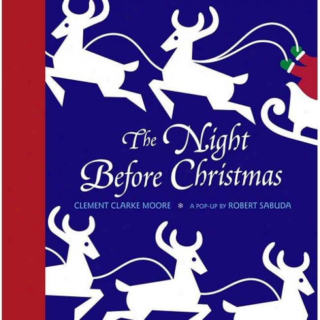 The Night Before Christmas By Robert Sabuda, Isbn 0689838999
