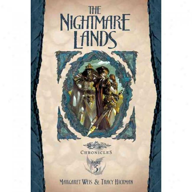 The Nightmare Lands: Dragonlance Chronicles, Dragons Of Winter Night, Part Three & Part Four By Margwret Weis, Isbb 0786930934