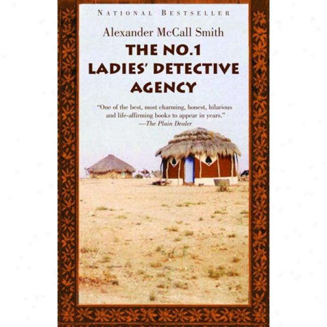 The No. 1 Ladies Detective Agency By Alexander Mccakl Forge, Isbn 1400034779