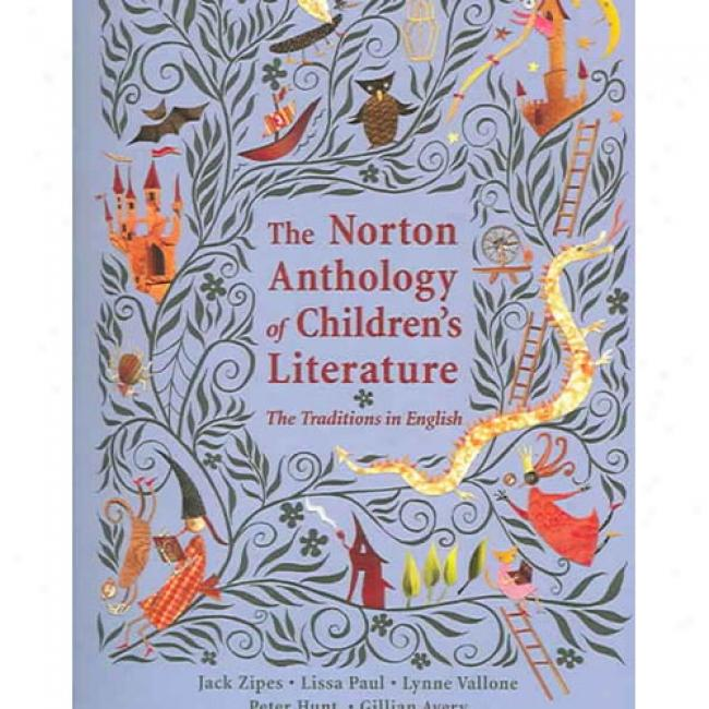 The Norton Anthology Of Children's Literature: The Traditions In English