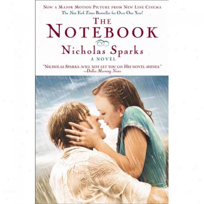 The Notebook By Nicholas Sparks, Isbn 0446676098