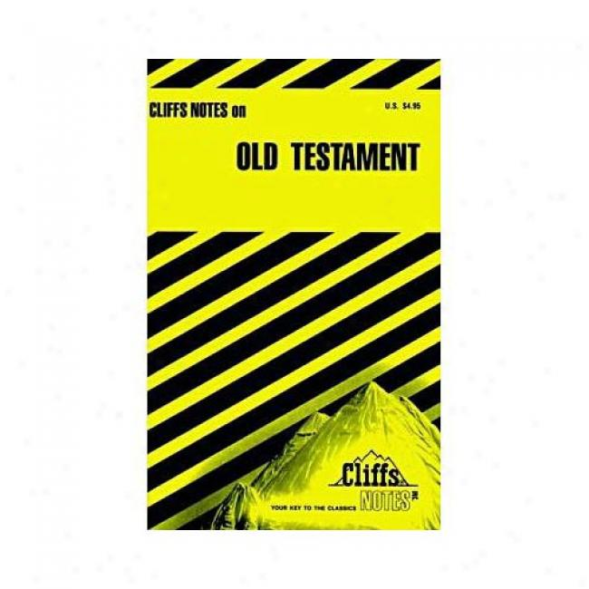 The Old Testament, Cliffs Notes By Charles H. Patterson, Isbn 0822009498