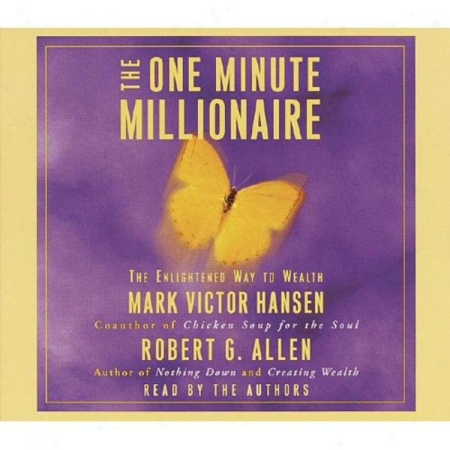 The One Minute Millionaire By Notice Victor Hansen, Isbn 0553713833