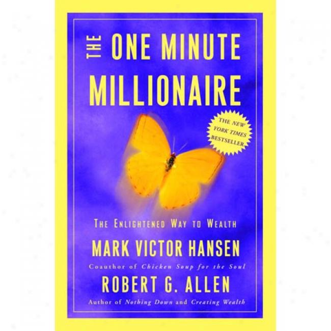 The One Minute Millionaire: Transform Your Financial Reality By Stamp Victor Hansen, Isbn 0609609491