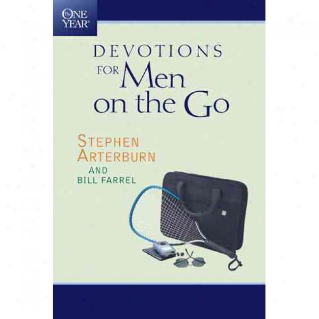 The One Year Book Of Devotions For Men On The Go: Men