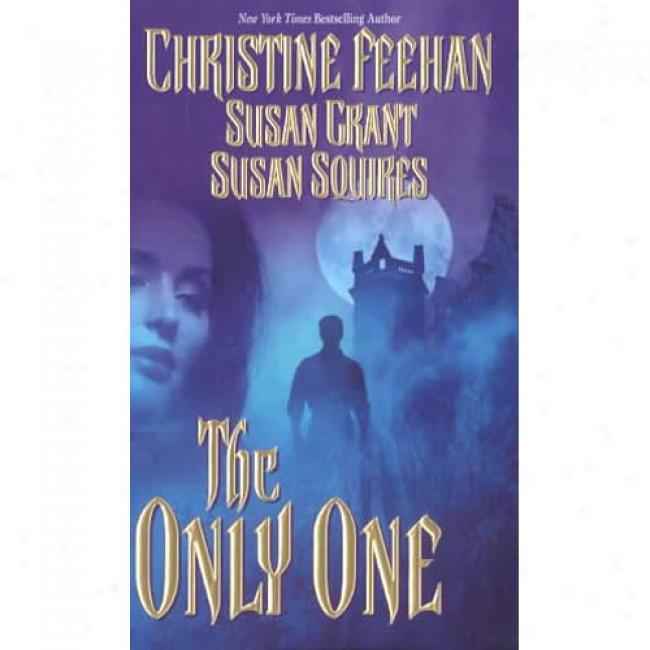The Only One By Christine Feehan, Isbn 0843951702