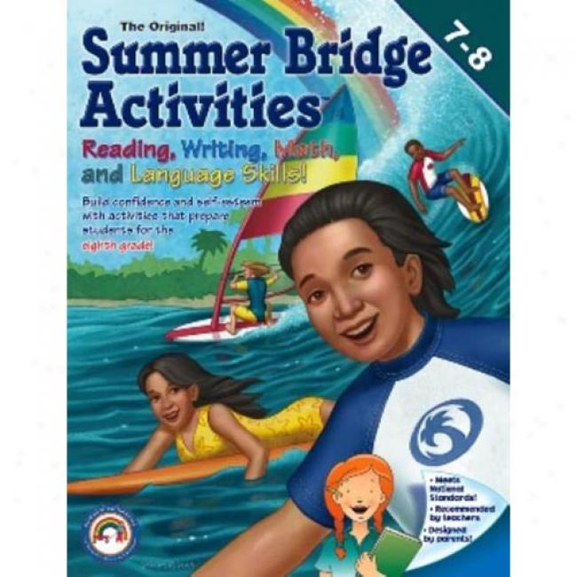 The Originao Sunmer Build a ~ over  Activities: Seventh To Eighth Grade