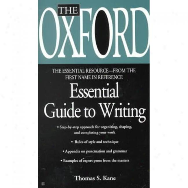 The Oxford Essential Guide To Writing By Oxford University Press, Isbn 0425176401