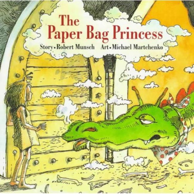 The Paper Bag Princess By Robert N. Munsch, Isbn 0920236162