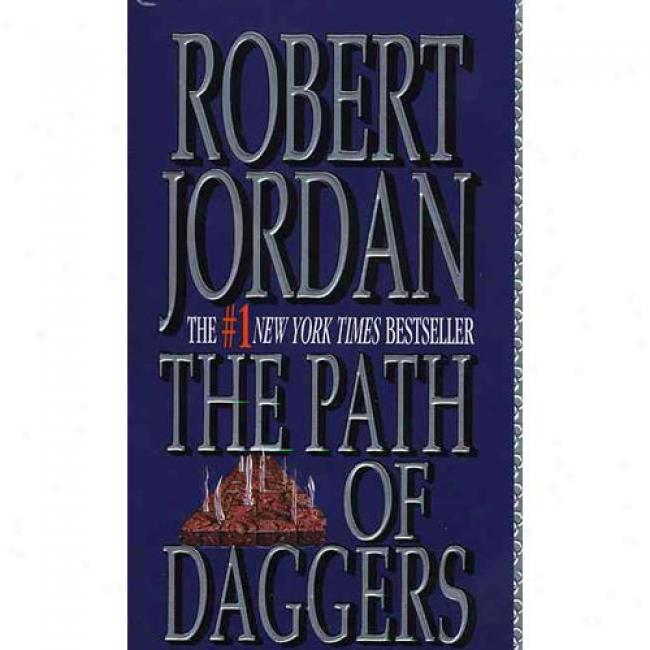 The Path Of Daggera By Robert Jordan, Isbn 0812550293