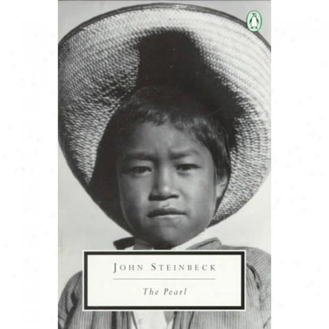 The Pearl By John Steinbeck, Isbn 0140187383