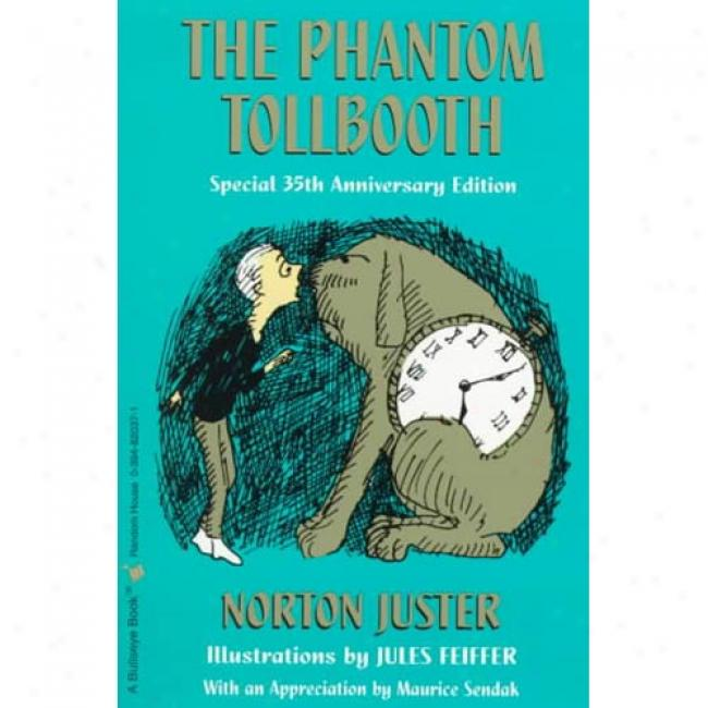 The Phantom Tollbooth By Norton Juster, Isbn 0394820371