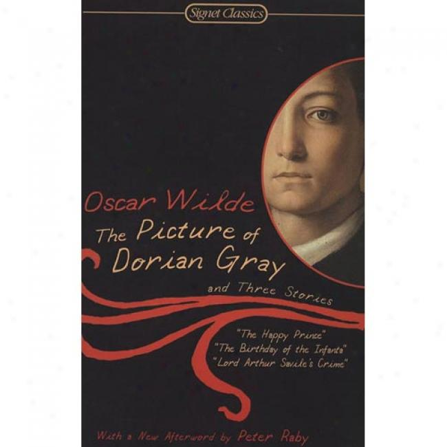 The Picture Of Doriaan Gray And Three Stories