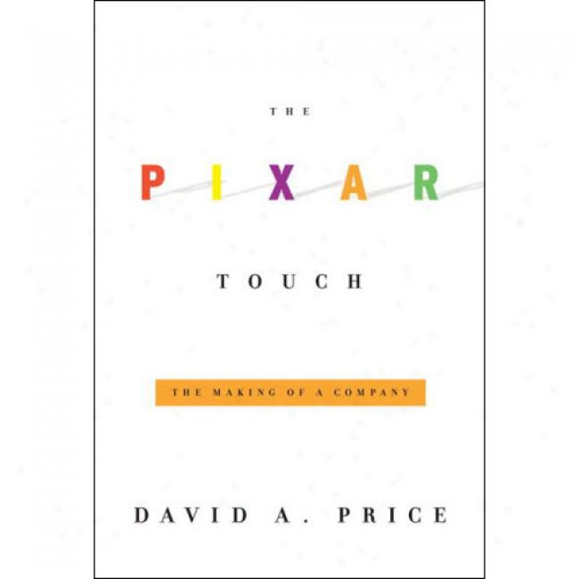Thhe Pixar Touch: The Making Of A Company