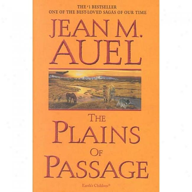 The Plains Of Passage By Jean M. Auel, Isbn 0553381652