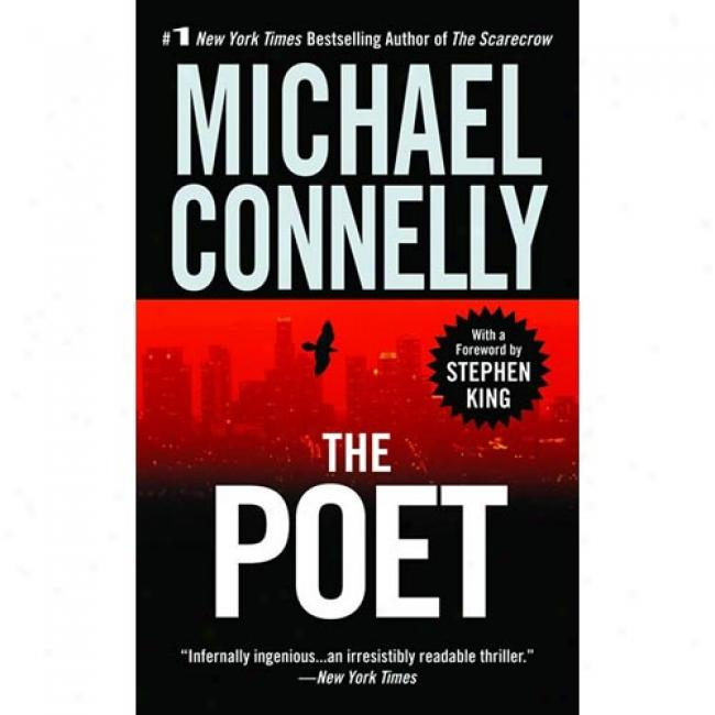 The Poet By Michael Connelly, Isbn 0446602612