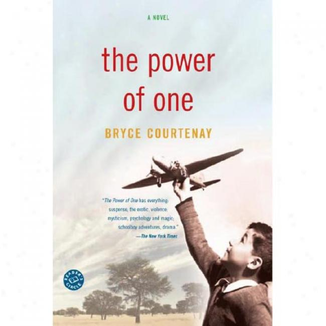 The Power Of One By Bryce Courtenay, Isbn 034541005x