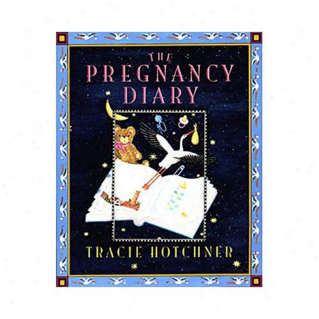 The Pregnancy Diary By Tracie Hotchner, Isbn 0380765438