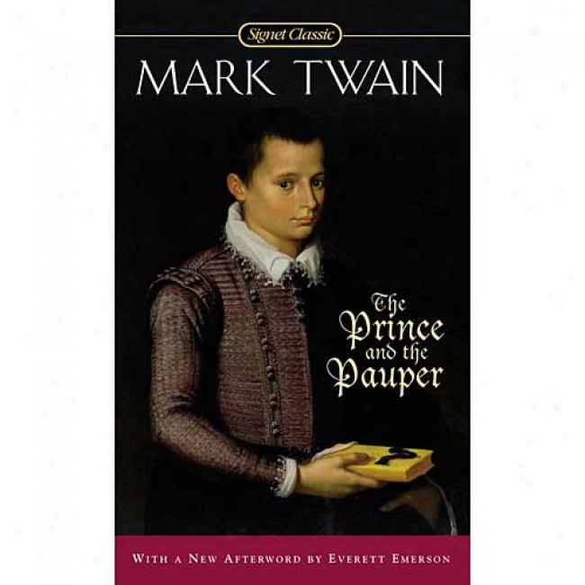 The Prince And The Pauper By Mark Twain, Isbn 0451528352