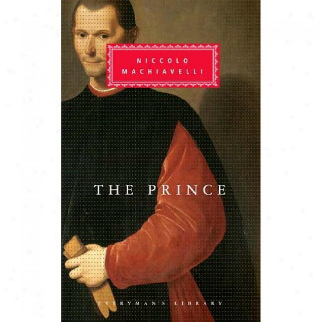 The Prince By Niccolo Machiavelli, Isbn 0679410449