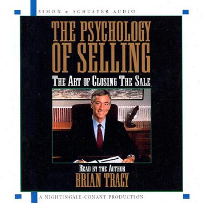 The Psychology Of Selling By Brian Tracy, Isbn 0743520696
