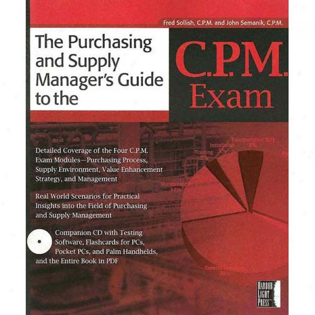 The Purchasing Manager's Lead To The C.p.m. Eam [with Cd-rom]