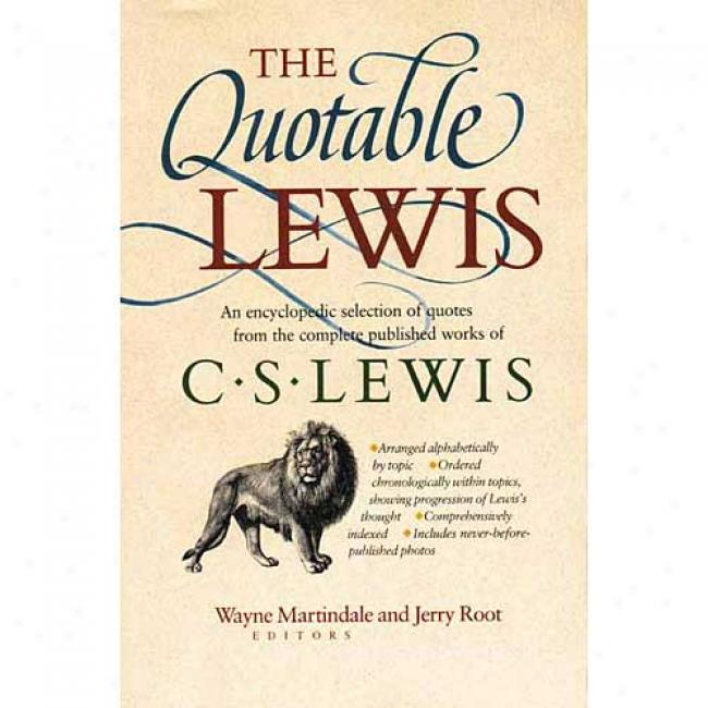 The Quotable Lewis At Wayne Martindale, Isbn 0842351159