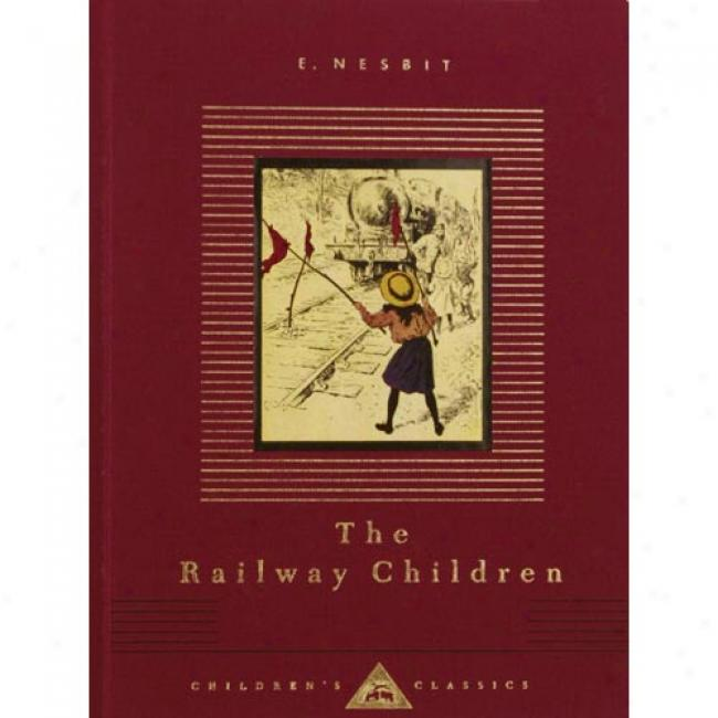 The Railway Children By Edith Nesbit, Isbn 0679425349