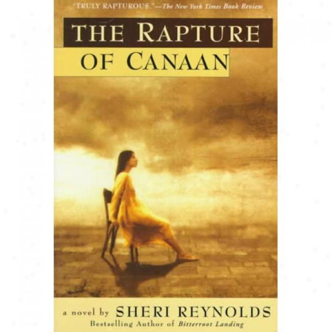 The Rapture Of Canaan By Sheri Reynolds, Isbn 0425162443