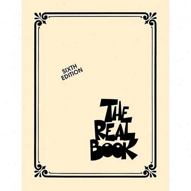 The Real Book - Volume 1: 6th Edition For All C Instruments