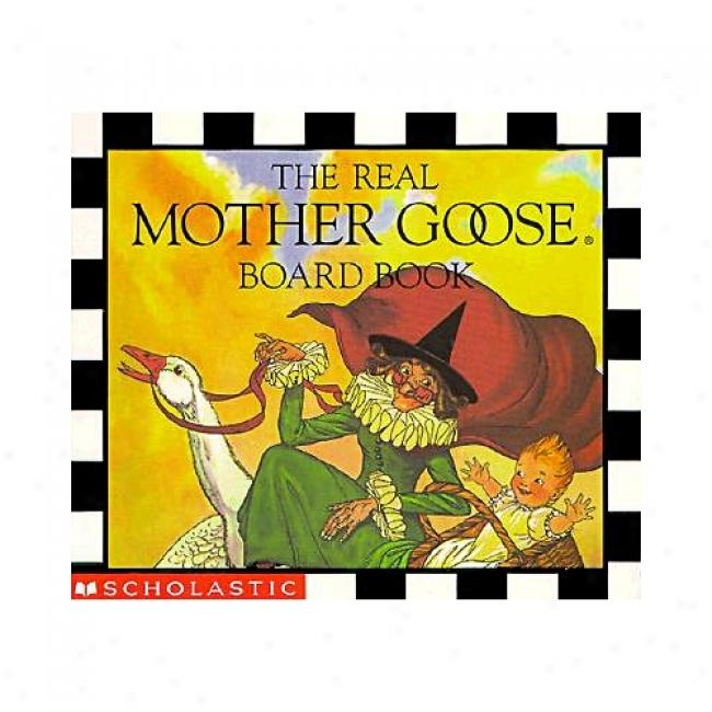 The Real Mother Goose Board Book By Scholastic Books, Isbn 0590003682