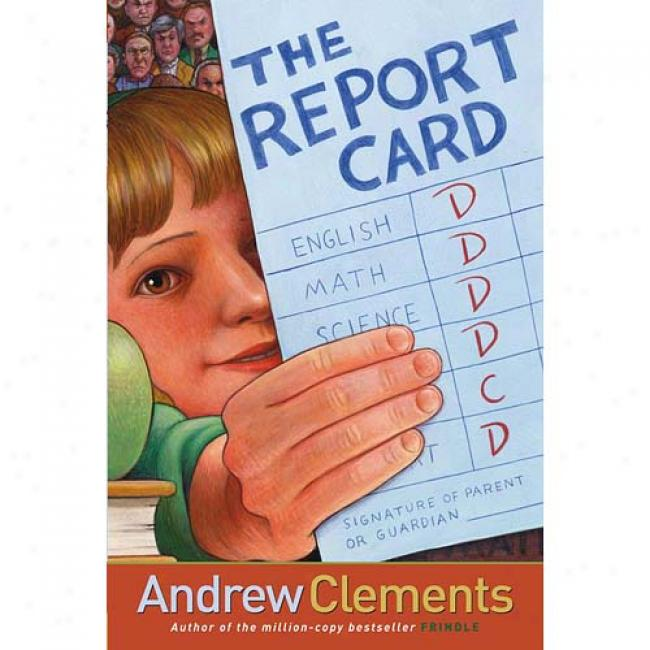 the report card book setting The report card, a novel by andrew clements (2004), deals with the issues of grades, testing, and achievement in school the main character, nora, calls the system into question in a way that .