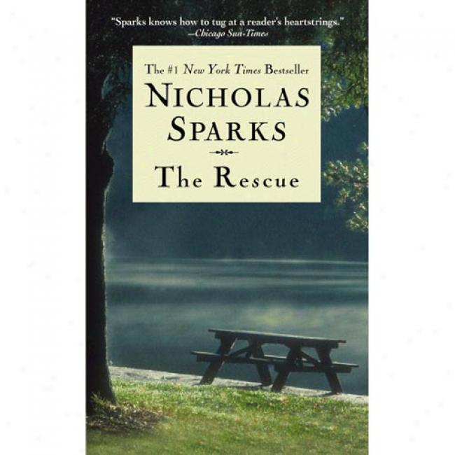 The Rescue By Nicholas Sparks, Isbn 0446610399
