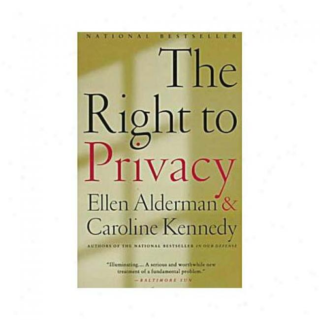 The Right To Privacy By Ellen Alderman, Isbn 0679744347