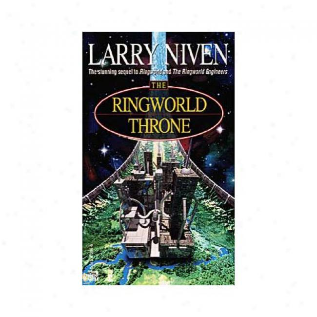 The Ringworld Throne By Larry Niven, Isbn 3045412966