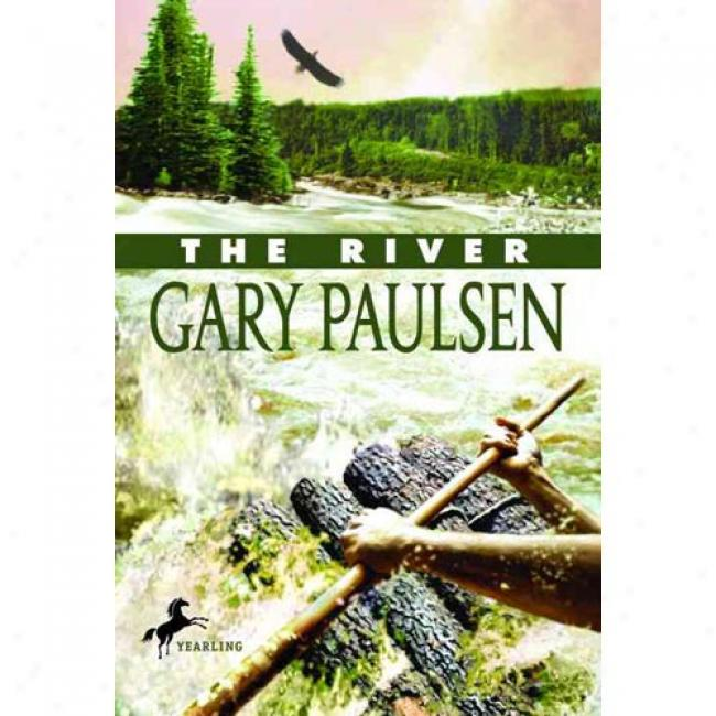 The River By Gzry Paulsen, Isbn 0440407532