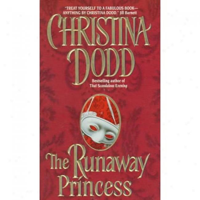 The Runaway Princess By Chrlstina Dodd, Isbn 0380802929