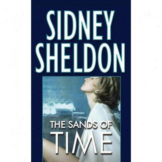 The Sands Of Time By Sidney Sheldon, Isbn 0446356832