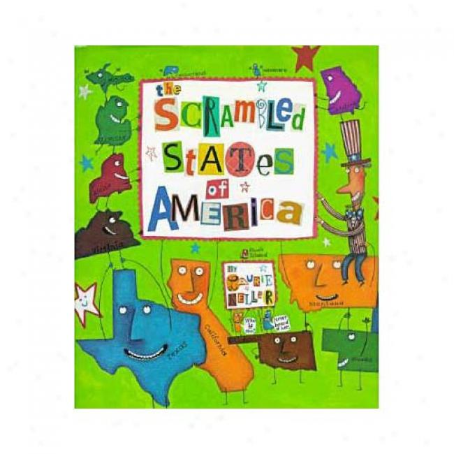 Thr Scrambled States Of America By Laurie Keller, Isbn 0805058028