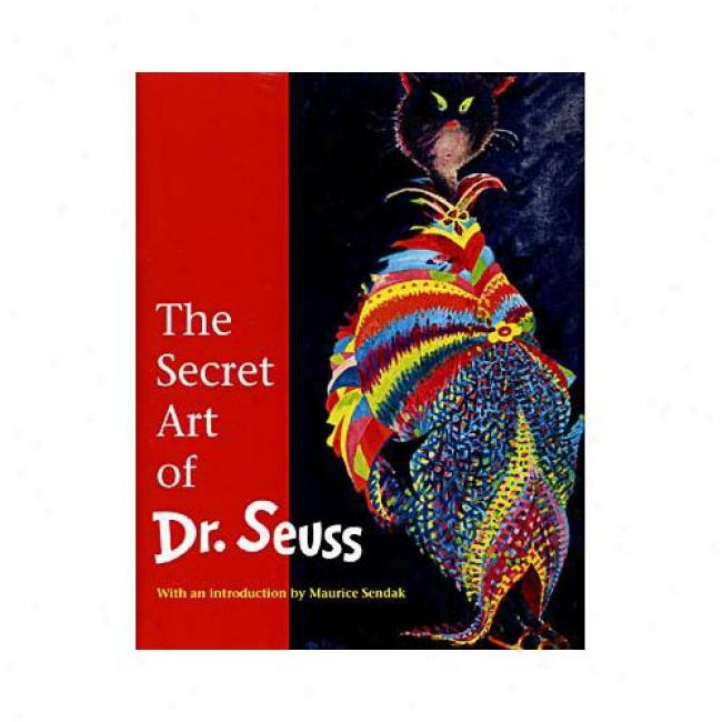 The Secret Art Of Dr. Seuss By Theodor Geisel, Isbn 0679434488