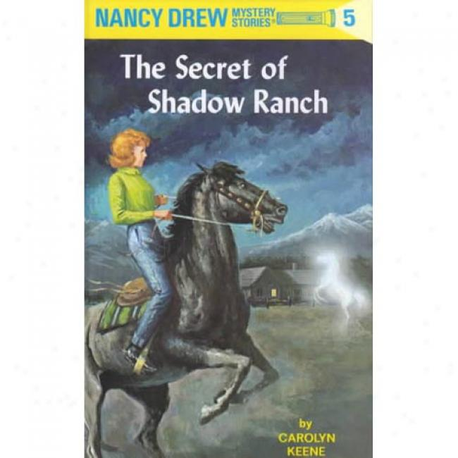 Te Secret Of Shelter Ranch By Carolyn Keene, Isbn 04809505x