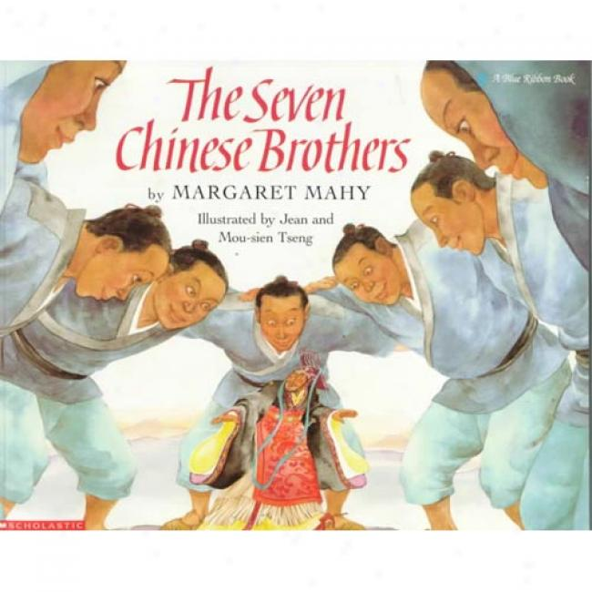 The Seven Chinese Brothers By Margaret Mahy, Isbn 0590420577