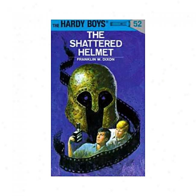 The Shattered Helmet, By Franklin W. Dixon, Isbn 0448089521