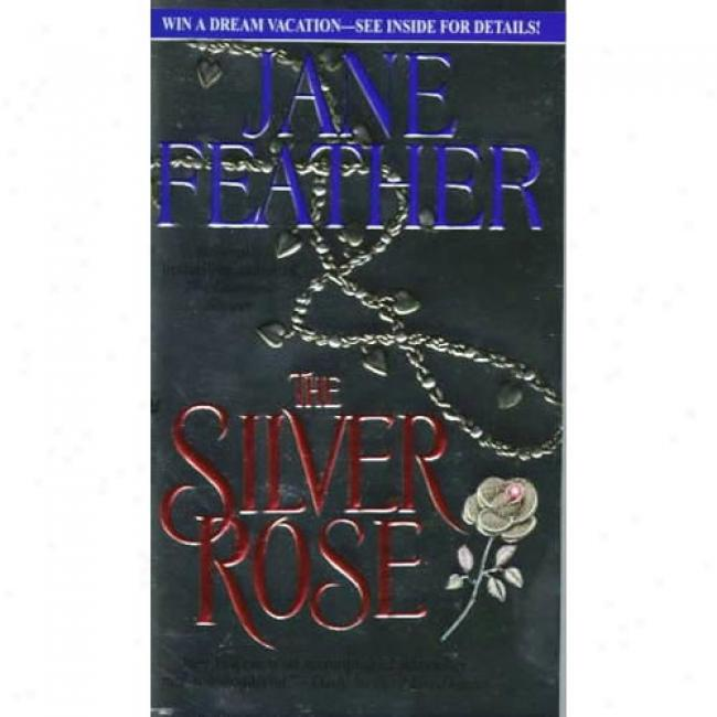 The Silver Rkse At Jane Feather, Isbn 0553575244